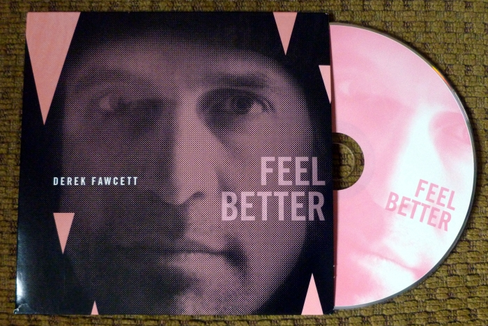"Derek Fawcett, ""Feel Better"""