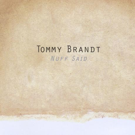 Tommy Brandt NUFF SAID CD Cover