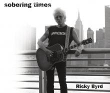 Ricky Byrd, Sobering Times